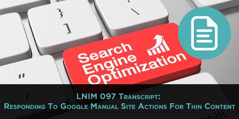 LNIM097 Transcipt: Google Manual Site