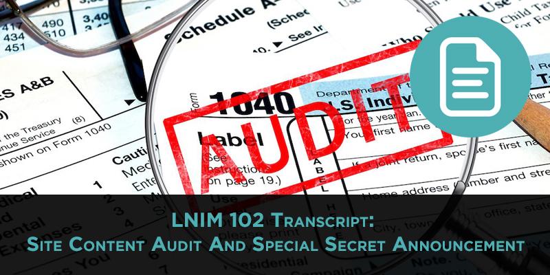 LNIM102 Transcript: Performing a Site Content Audit